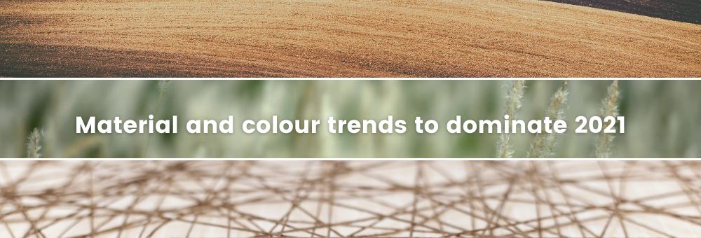 Material and Colour Trends